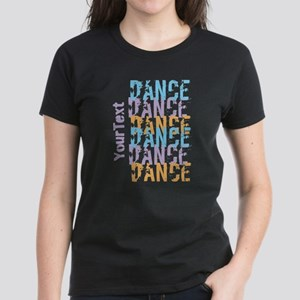 DANCE Optional Text Women's Dark T-Shirt